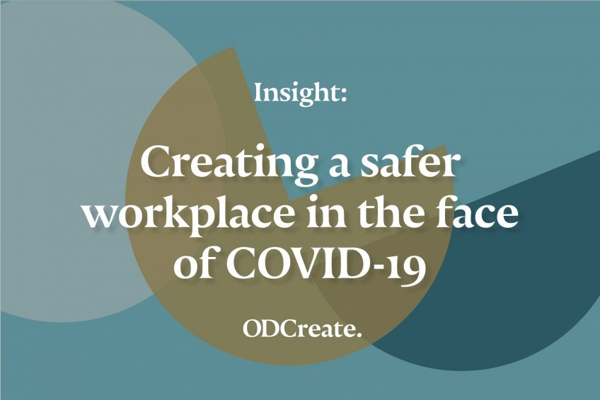 Creating a safer workplace in the face of COVID-19